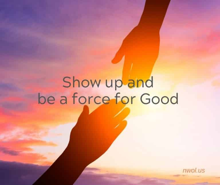 Show-up-and-be-a-force-for-Good-3-65-768x644